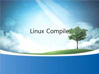 Linux Compile