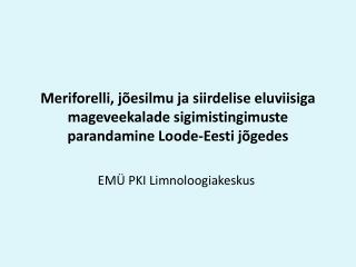 EM� PKI Limnoloogiakeskus