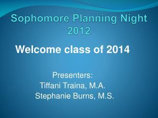 Sophomore Planning Night 2012