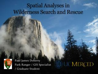 Spatial Analyses in  Wilderness Search and Rescue