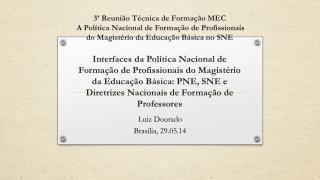 Luiz Dourado Brasília, 29.05.14