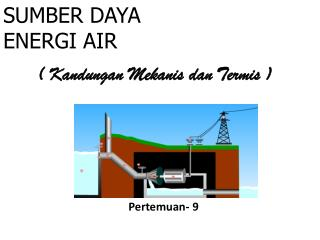 SUMBER DAYA ENERGI AIR