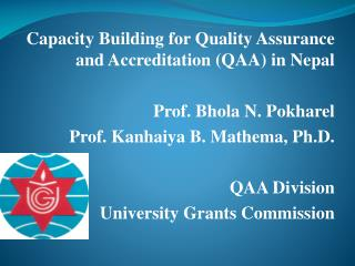 Capacity Building for Quality Assurance and Accreditation (QAA) in Nepal