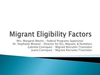 Migrant Eligibility Factors