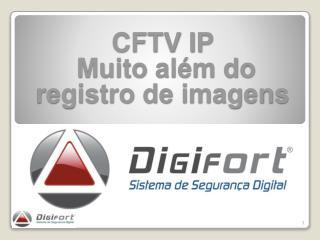 CFTV IP   Muito além do registro de imagens