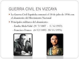 GUERRA CIVIL EN VIZCAYA