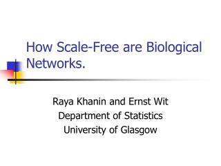 How Scale Free are Biological Networks