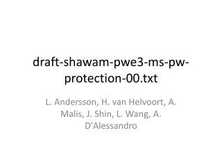 draft-shawam-pwe3-ms-pw-protection-00.txt