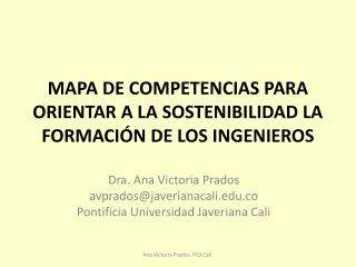 MAPA  DE COMPETENCIAS PARA ORIENTAR A LA SOSTENIBILIDAD LA FORMACI�N DE LOS INGENIEROS