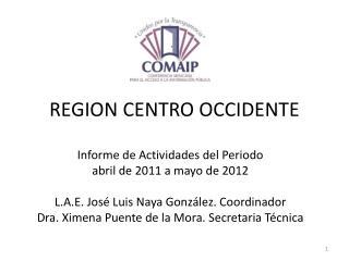 REGION CENTRO OCCIDENTE