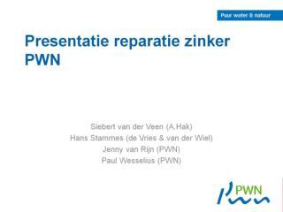 Presentatie reparatie zinker PWN
