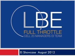 EI Showcase   August 2012