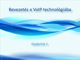 Bevezet�s a  VoIP  technol�gi�ba