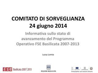 COMITATO DI SORVEGLIANZA 24 giugno  2014