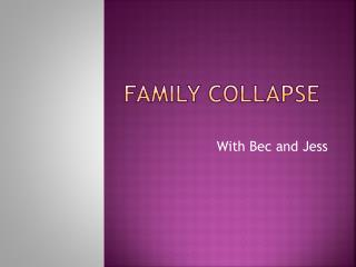 Family Collapse
