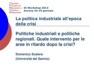 La politica industriale all'epoca della crisi
