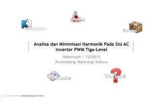 Analisa dan Minimisasi Harmonik Pada Sisi  AC Inverter PWM  Tiga -Level