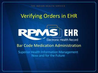 Verifying Orders in EHR