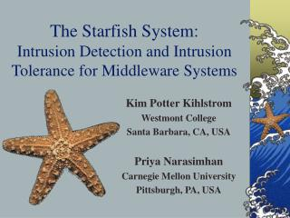 The Starfish System:
