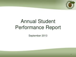 Annual Student Performance Report September 2013