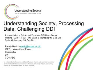 Understanding Society, Processing Data, Challenging DDI