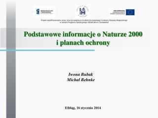Podstawowe informacje o Naturze 2000  i planach ochrony