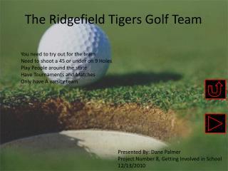 The Ridgefield Tigers Golf Team