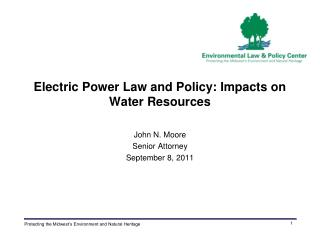 Electric Power Law and Policy: Impacts on Water Resources