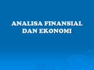ANALISA FINANSIAL DAN EKONOMI