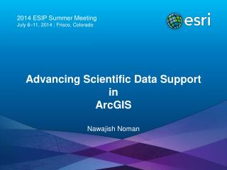 Advancing Scientific Data Support  in  ArcGIS