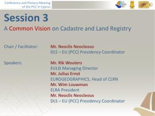 Session 3 A  Common Vision  on Cadastre and Land Registry