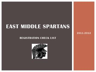 East Middle Spartans Registration check list