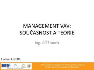 Management  Vav : Současnost a teorie