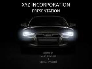 XYZ INCORPORATION PRESENTATION