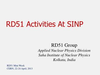 RD51 Activities At SINP