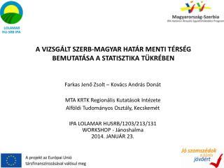 Farkas Jenő Zsolt – Kovács  A ndrás Donát MTA KRTK Regionális Kutatások Intézete