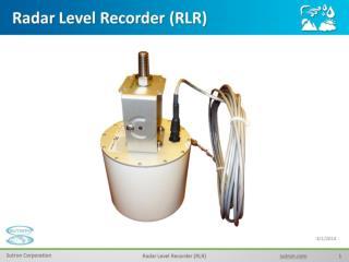 Radar Level Recorder (RLR)