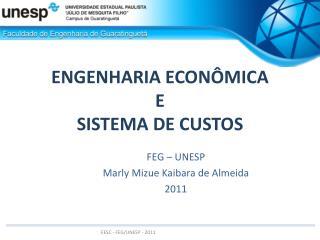 ENGENHARIA ECONÔMICA E SISTEMA DE CUSTOS