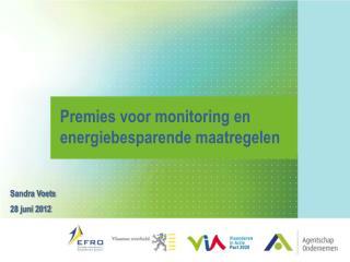 Premies voor  m onitoring en energiebesparende maatregelen