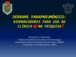Derrame parapneumônico : Biomarcadores para uso na clínica  e  na pesquisa
