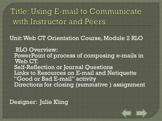 Title : Using E-mail to Communicate  with Instructor and Peers