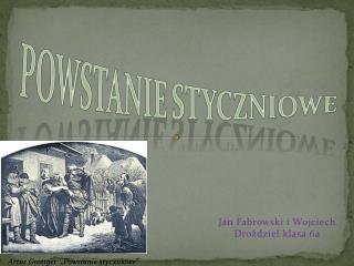 Jan Fabrowski i Wojciech Droździel klasa 6a
