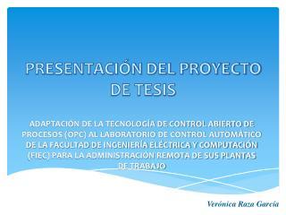 PRESENTACIÓN DEL PROYECTO DE TESIS