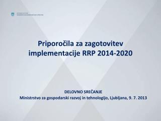 Priporočila za zagotovitev implementacije RRP 2014-2020