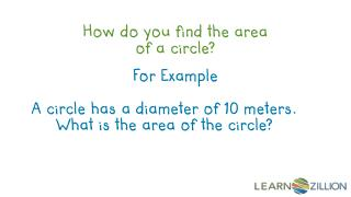How do you find the area of a circle?