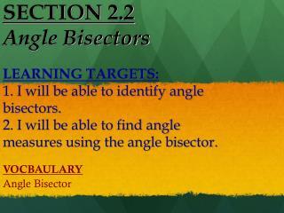 SECTION  2.2 Angle Bisectors
