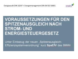 Energieaudit DIN 16247 + Energiemanagement DIN EN ISO 50001