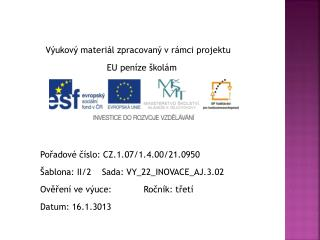Výukový materiál zpracovaný v rámci projektu                              EU peníze školám