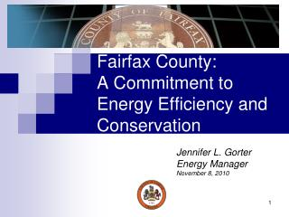 Fairfax County:   A Commitment to  Energy Efficiency and Conservation