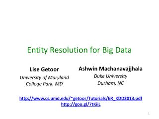 Entity  Resolution for Big Data